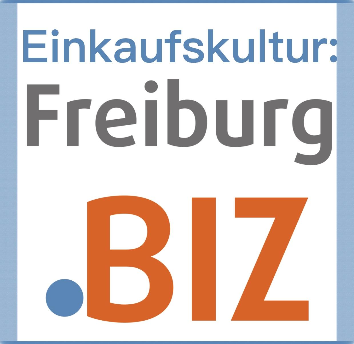 Einkaufskultur: Freiburg.BIZ